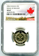 2006 CANADA 25 CENT NGC MS67 MEDAL OF BRAVERY QUARTER RED MAPEL LEAF LABEL