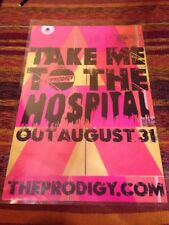 The Prodigy - Take Me To The Hospital - Original Uk Promo Poster