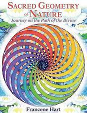 Sacred Geometry of Nature, Hart, Francene