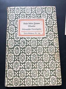 Insel-Bücherei 145 Unser lieben Frauen Wunder Altfranzösische Marienlegenden