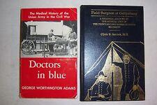 2 books DOCTORS IN BLUE Worthington Adams, FIELD SURGEON AT GETTYSBURG Kernek