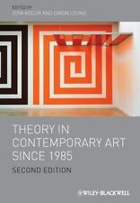 Theory in Contemporary Art since 1985 by