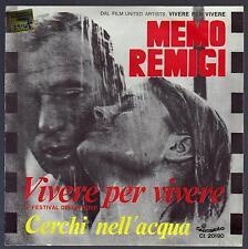 MEMO REMIGI DISCO 45 GIRI OST DAL FILM VIVERE PER VIVERE - FRANCO CALIFANO