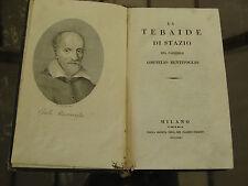LA TEBAIDE DI STAZIO DEL CARDINALE CORNELIO BENTIVOGLIO 1 ED MILANO 1821