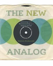 The New Analog: Listening and Reconnecting in a Digital World: By Krukowski, ...
