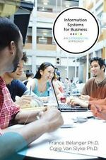 Information Systems for Business: An Experiential Approach, Van Slyke PhD, Craig