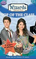 Disney Wizards Fiction: Top of the Class Bk. 5 (Wizards of Waverly Place),