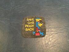 Vintage Press-On Gag Inc. Gas Saver Patche - Save Gas Piggy Back