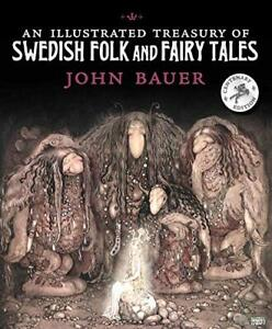 An Illustrated Treasury of Swedish Folk and Fairy Tales New Hardcover Book