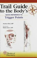 NEW Trail Guide to the Body's Quick Reference to Trigger Points by Andrew Biel