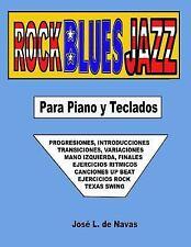 De Navas: Rock Blues Jazz : Espanol, Progresiones, Introducciones, Finales,...