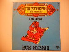 BOB AZZAM : MUSTAPHA / MON AMOUR ♦ 45 TOURS PORT GRATUIT ♦