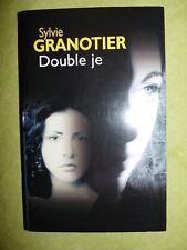 Double je - Sylvie Granotier - éditions France Loisirs TBE