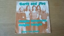 45T earth and fire --maybe tomorrow-