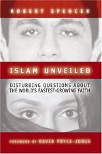 Islam Unveiled: Disturbing Questions About the Worlds Fastest-Growing Faith by