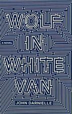 Wolf in White Van, John Darnielle, Excellent Book
