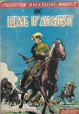 RARE EO DUPUIS 1956 BEL ÉTAT JIJÉ + JERRY SPRING N° 3 : LUNE D'ARGENT