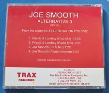 Joe Smooth Alternative 3 CD Promo 4 Mixes Friscia & Lamboy Club Radio 2004