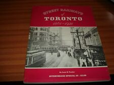 STREET RAILWAYS OF TORONTO 1861 1921 BY LOUIS H PURSLEY TRAMS TRAMWAYS CANADA