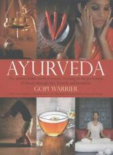 Ayurveda: The Ancient Indian Medical System, Focusing on the Prevention of Disea