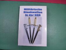 Militärische Blankwaffen in der DDR W.Barth/W. Max mit Widmung 1 Auflage 001/200