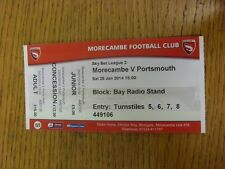 25/01/2014 Ticket: Morecambe v Portsmouth  . Thanks for viewing this item, we tr