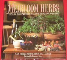 Heirloom Herbs: Using Old Fashioned Herbs in Garde