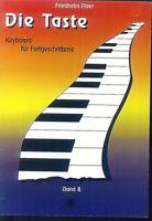 Friedhelm Floer - Die Taste - Keyboard für Fortgeschrittene Band 8