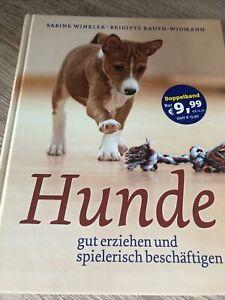 Hunde von Brigitte Rauth-Widmann und Sabine Winkler (2013, Gebundene Ausgabe)
