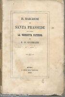 IL MARCHESE DI SANTA PRASSEDE OVVERO LA VENDETTA PATERNA di F.D. GUERRAZZI- 1853