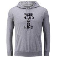 Work Hard & Be Kind Print Unisex Hoodie Sweatshirt Pullover Hooded Tops Hoody