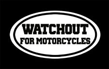 """Watchout For Motorcycles"" Safety Sticker Decal for motorcycle riders"