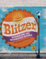 Introductory and Intermediate Algebra Hardcover 5th Edition by Robert Blitzer