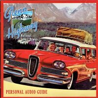 Glenn Highway National Scenic Byway Personal Audio Guide on CD