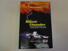 Silent Thunder by Leonard W. Miller SIGNED Auto Racing Black History