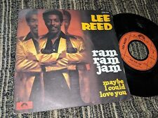 "LEE REED RAM RAM JAM/MAYBE I COULD LOVE YOU SINGLE 7"" 1977 POLYDOR FRANCE"