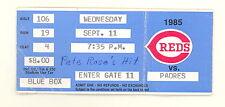SEPTEMBER 11 1985 PETE ROSE HIT 4192 ORIGINAL GAME TICKET STUB (502E)