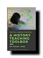 VG BOOK:A HISTORY TEACHING TOOLBOX#PRACTICAL CLASSROOM STRATEGIES BY*RUSSEL TARR