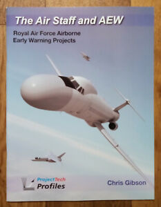 The Air Staff & AEW: RAF Airborne Early Warning Projects, Softback book