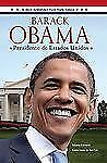 Barack Obama: Presidente de Estados Unidos (Spanish Edition)-ExLibrary