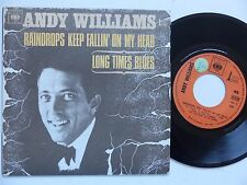 ANDY WILLIAMS Raindrops keep fallin on my head CBS 5058 Pressage Discotheque RTL