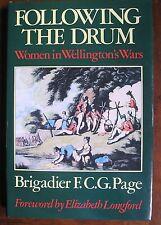 Following the Drum: Women in Wellington's Wars by F.C.G. Page (Hardback, 1986)