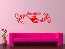 Wall Sticker Vinyl Decal Beautiful Life Cool Living Room Decor (ig1152)