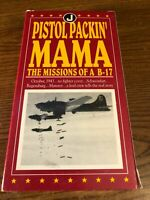 Pistol Packin' Mama The Missions Of A B-17 VHS VCR Video Tape Movie Used