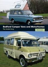 Bedford Camper Vans and Motorhomes : The Inside Story, Hardcover by Watts, Ma...