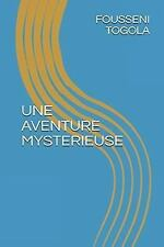 Une Aventure Mysterieuse by Fousseni Togola (2017, Paperback, Large Type)