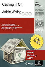 NEW Cashing In On Article Writing: Internet Marketing To Go! by Jinger Jarrett