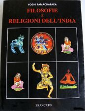 YOGHI RAMACHARAKA -FILOSOFIE E RELIGIONI DELL'INDIA - BRANCATO 1991