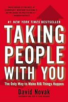 Taking People with You: The Only Way to Make Big Things Happen, Novak, Professor