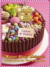 Candy Crush Cakes and Bakes by Candy Crush (Hardback, 2016)